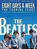 The Beatles: Eight Days a Week - The Touring Years (Edición Especial Deluxe: 2 Blu-ray + Libreto 64 pág.) [Blu-ray]